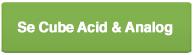 Cube Acid & Analog
